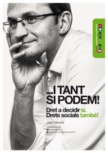 """Cartel de Iniciativa Verds-IU, con su candidato, Joan Herrera, informal y sin calva. Su lema: """"Vaya si podemos""""."""
