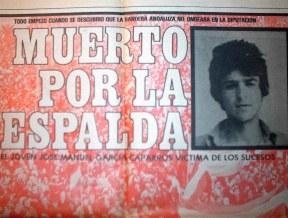 José Manuel García Caparró, asesinado en Málaga, 4 de diciembre de 1977, día de Andalucía, por la policía heredada del franquismo.