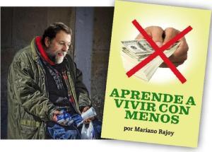 El indigente Rajoy por la herencia recibida