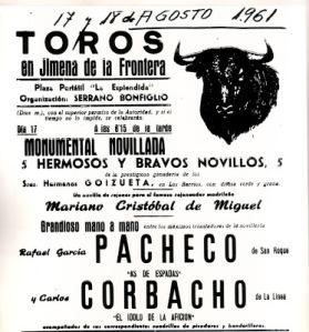 Cartel de la corrida de toros de aquel trágico 17 de agosto 1961