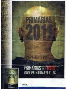 El poster que me sacó la revista de la feria de Málaga en pro de mi campaña por las Primarias, coincidiendo con el éxito del film Celda 201.