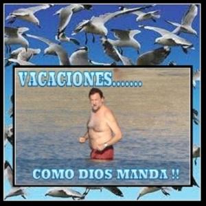 Rajoy, que se dedique a sus vacaciones y nos deje tranquilos