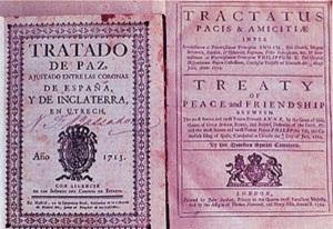 Tratado de Ultrech 1713 que sella la presencia de por vida de Gran Bretaña en Gibraltar. Firmado por el Rey Borbón, Felipe V