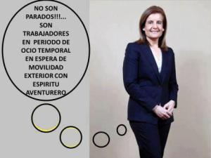 La ministra del Paro, Fátima Bañez, con sus eufemismos.