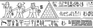 La pirámide de Madoff, explicada a los egiptólogos