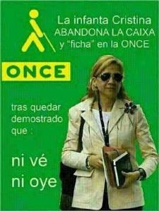 Cristina de Borbón, no ve ni sabe nada de nada.