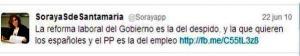 Lo que decía Soraya Sáenz de Santamaría el 22. 06.2010 sobre la reforma laboral de ZP.