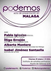 31.01.2014. Justo un año antes de la Marcha del Cambio, se presentó un partido nuevo en Málaga, llamado `Podemos´ que lideraba un mediático, Pablo Iglesias