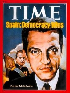 """Adolfo Suárez en la portada del prestigioso """"Time"""", 2l 27.06.1977, doce días poseriores a las primeras elecciones generales. """"La democracia gana"""", titula."""