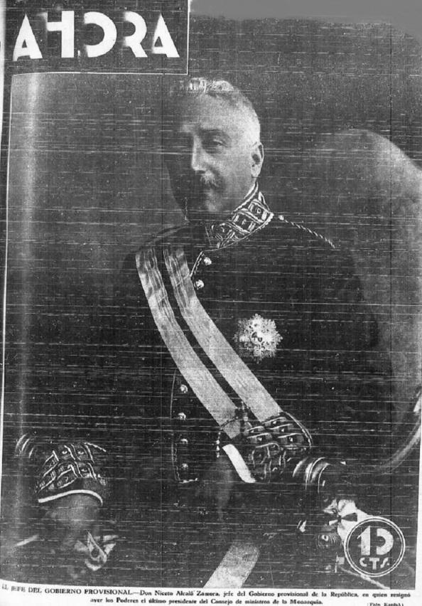 """Don Niceto Alcalá Zamora, jefe del Gobierno provisional de la IIº República. Diario """"Ahora"""" de Madrid, 15.04.1931."""
