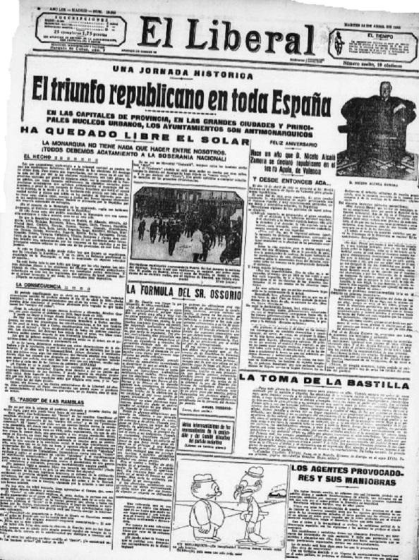 """El Liberal también celebraba """"el triunfo republicano en toda España"""" y añadía: """"Ha quedado libre el solar. La Monarquía no tiene nada que hacer entre nosotros. ¡Todos debemos acatamiento a la soberanía nacional!""""."""