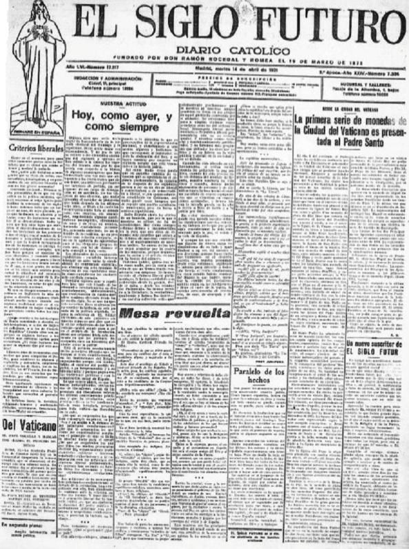 El diario católico El Siglo Futuro se lamentaba de la victoria de los republicanos en las municipales y criticaba con dureza a los monárquicos.