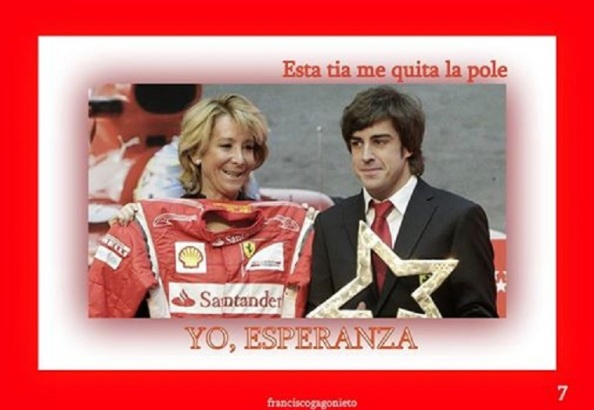Esperanza Aguirre, por encima de Fernando Alonso, ¡no faltaría más!