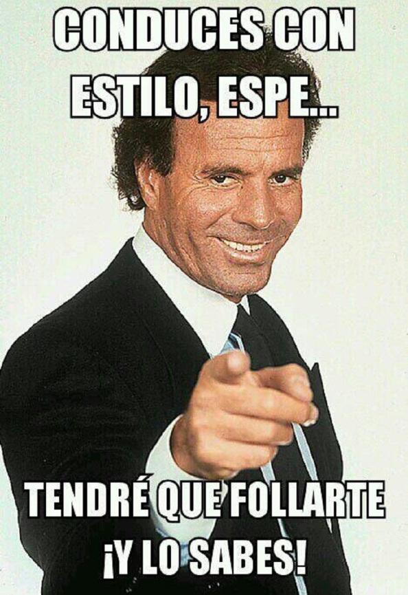 Julio Iglesias, cantándole.