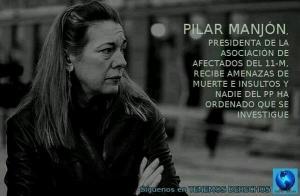 Y es que a Pilar Manjón nunca le han hecho caso en la policía a los insultos y amenazas que le profieren