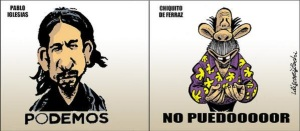 Podemos de Pablo Iglesias y No Puedooooor de Chiquito de Ferraz
