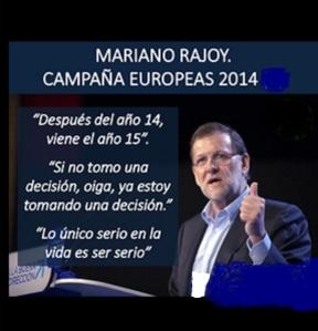 Las frases célebres en la campaña de las Europeas de Rajoy