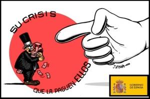Le han llamado crisis a un saqueo. A partir de ahora debería ser al revés
