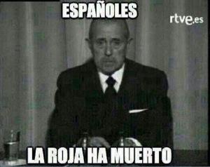 """El portavoz de los difuntos, anuncia la muerte de """"La Roja"""""""
