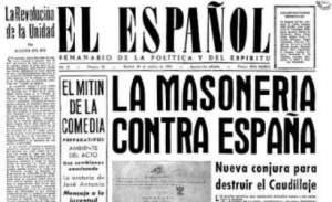 El ambiente, ya bajo el franquismo, de persecución contra los masones