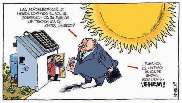 Economía basada en el abuso de los lobbies, como las eléctricas, donde se penaliza a las energías renovables o se le pone un canon al aprovechamiento solar ¿adonde pude ir?