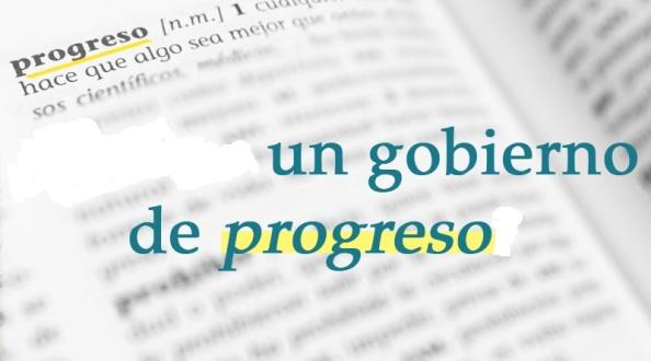 Por un Gobierno de Progreso.