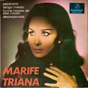 Marifé de Triana, cantando con que también tiene miedo de querer.