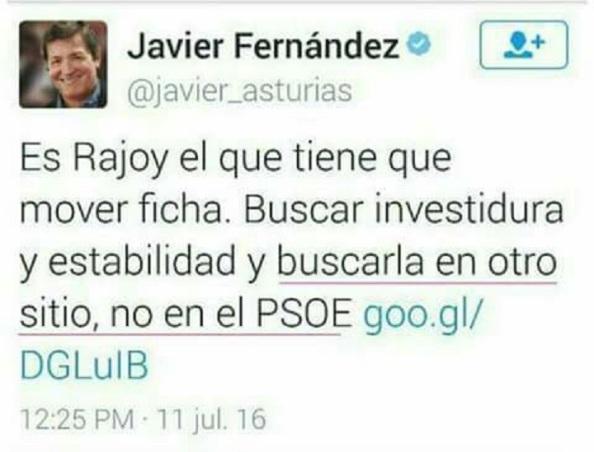 El propio presidente de lo que se ha venido a calificar la Gestora Golpista, tras las últimas elecciones del 26-J, también estaba por el No es No del PSOE a Rajoy.