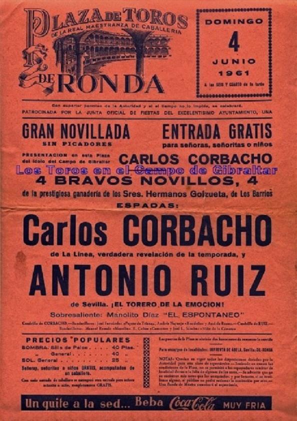 Tal pronosticó el alcalde de Castellas, Francisco Fernández, diez meses depués de la corrida de Castellar, se presentaba Carlos Corbacho en la plza de toros de Ronda.