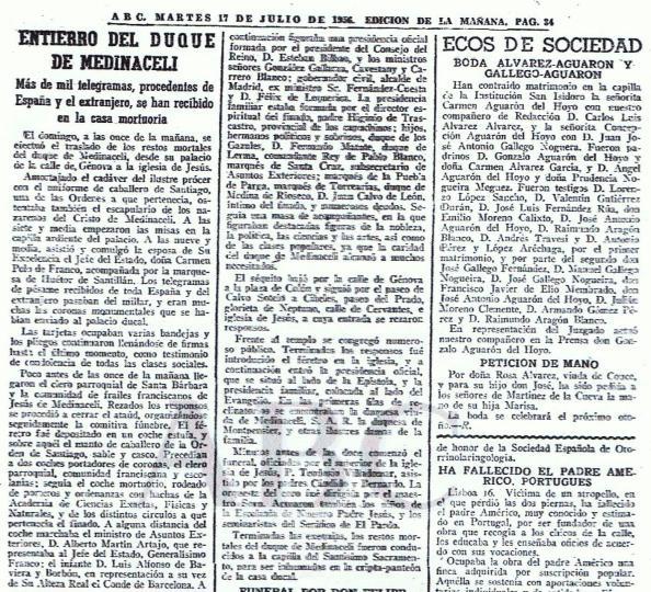 En 1956 fallecería el Duque de Medina Sidonia en su Palacio madrileño de calle Génova. A su entierro asistio la mujer del Dictador, Carmen Polo, y en representación de Franco el ministro de Asuntos Exteriores Martín Artajo. También estuvo presente junto a la Duquesa, el hijo bastarde Matute, conde de Lerma.