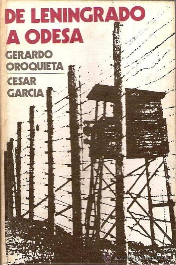 El libro sobre las hazañas de la División Azul escritas por los comandantes Oroquieta y Cásar García.