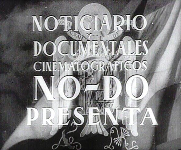 NO-DO. Noticiario y Documentales que situaban obligatoriamente como aperitivo